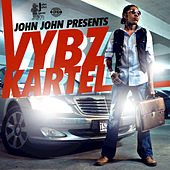 John John Presents by VYBZ Kartel