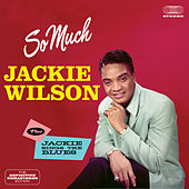 So Much + Jackie Sings the Blues (Bonus Track Version) by Jackie Wilson