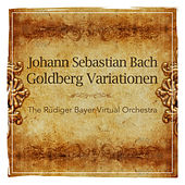 Bach: Goldberg Variationen by The Rüdiger Bayer Virtual Orchestra