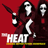 The Heat (Original Motion Picture Soundtrack) by Various Artists