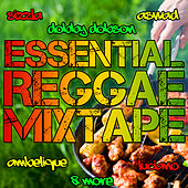 Essential Reggae Mixtape by Various Artists