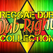 Dub Right: Reggae Dub Collection by Various Artists