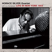 Live in New York 1953 (feat. Lou Donaldson) by Horace Silver