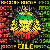 Exile: Reggae Roots by Various Artists