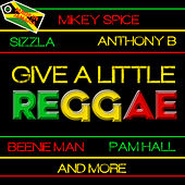 Give a Little: Reggae by Various Artists