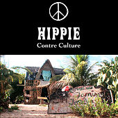 Hippie - Contre culture (Original Motion Picture Soundtrack) by Various Artists