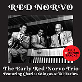The Early Red Norvo Trio (Bonus Track Version) by Red Norvo