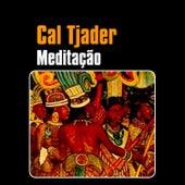 Meditação by Cal Tjader