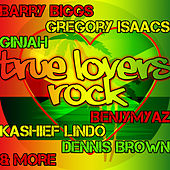 True Lovers Rock by Various Artists