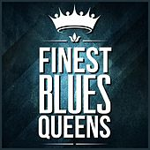 Finest Blues Queens by Various Artists