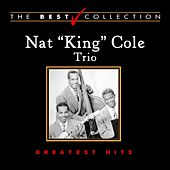 Nat King Cole Trio: Greatest Hits by Nat King Cole