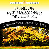 Beethoven: Piano Concerto No. 3 & 4 by London Philharmonic Orchestra