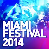 Miami Festival 2014 - EP by Various Artists