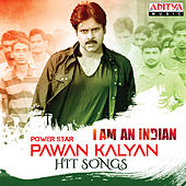 I Am An Indian Power Star Pawan Kalyan Hit Songs by Various Artists