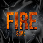 Fire by SoMo