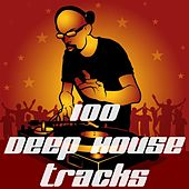 100 Deep House Tracks by Various Artists