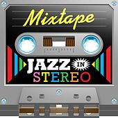 Mixtape; Jazz In Stereo by Various Artists