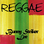 Reggae Bunny Striker Lee by Various Artists