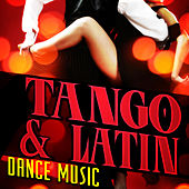 Tango & Latin Dance Music by Various Artists