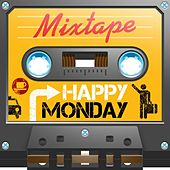 Mixtape; Happy Monday by Various Artists