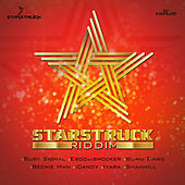 StarStruck Riddim by Various Artists