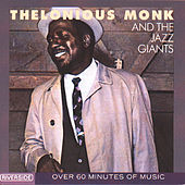 Thelonious Monk & The Jazz Giants by Thelonious Monk