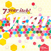 7 Year Itch - A History of Hope Compilation by Various Artists