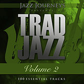 Jazz Journeys Presents Trad Jazz - Vol. 2 (100 Essential Tracks) by Various Artists