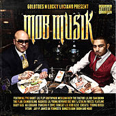 Goldtoes N Lucky Luciano Present: Mob Musik by Various Artists