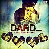 Dard -Tere Bina Ek Pal by Various Artists