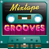 Mixtape; Grooves by Various Artists