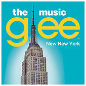 New New York by Glee Cast