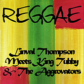 Linval Thompson Meets King Tubby & The Aggrovators by Linval Thompson