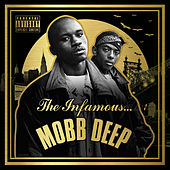 The Infamous Mobb Deep by Mobb Deep