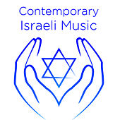 The Very Best Contemporary Israeli Music by David & The High Spirit
