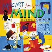 Mozart for Your Mind - Boost your Brain Power by Various Artists
