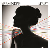 The Reminder by Feist