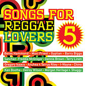 Songs for Reggae Lovers Vol. 5 by Various Artists