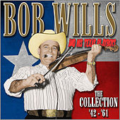 The Collection '42-'61 by Bob Wills & His Texas Playboys