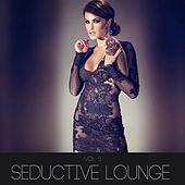 Seductive Lounge, Vol. 5 by Various Artists