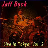 Live in Tokyo, Vol. 2 by Jeff Beck