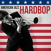 American Jazz: Hardbop by Various Artists