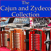 The Cajun And Zydeco Collection, Vol. 1 by Various Artists