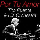 Por Tu Amor by Tito Puente