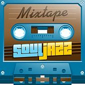 Mixtape; Soul Jazz by Various Artists