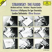 Stravinsky: The Flood; Abraham and Isaac; Variations; Requiem Canticles / Wuorinen: A Reliquary for Igor Stravinsky by Various Artists