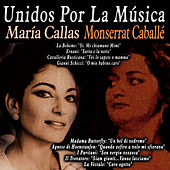 Unidos por la Música: María Callas & Monserrat Caballé by Various Artists
