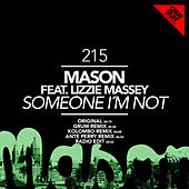 Someone I'm Not by Mason