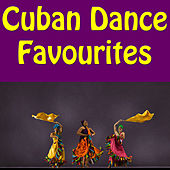 Cuban Dance Favourites by Various Artists