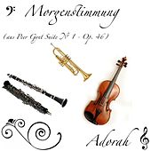 Morgenstimmung, Peer Gynt Suite No.1 - Op.46 by Adorah